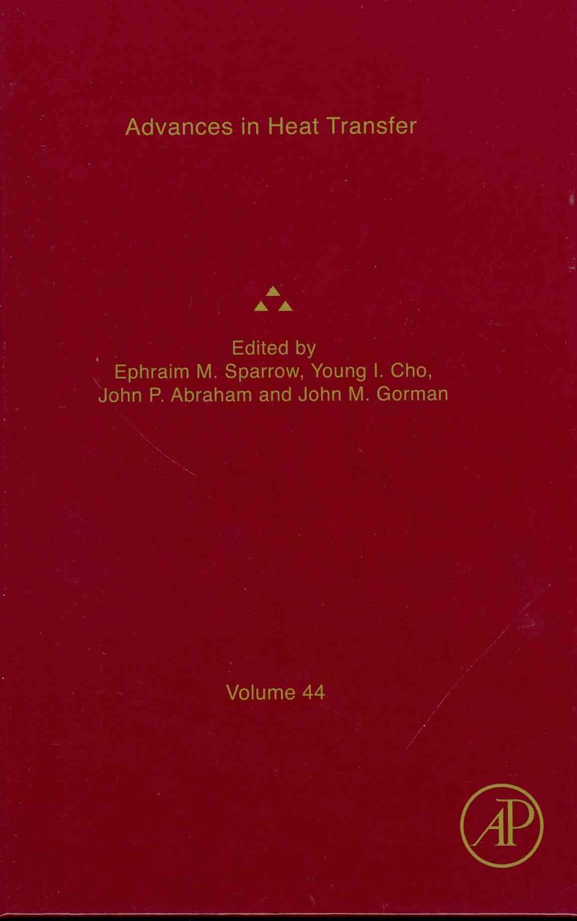 Advances in Heat Transfer By Sparrow, Ephraim M. (EDT)/ Gorman, John M. (EDT)/ Gorman, John N. (EDT)/ Cho, Young I. (EDT)